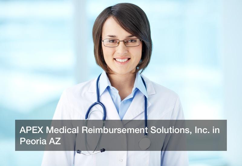 APEX Medical Reimbursement Solutions, Inc. in Peoria AZ