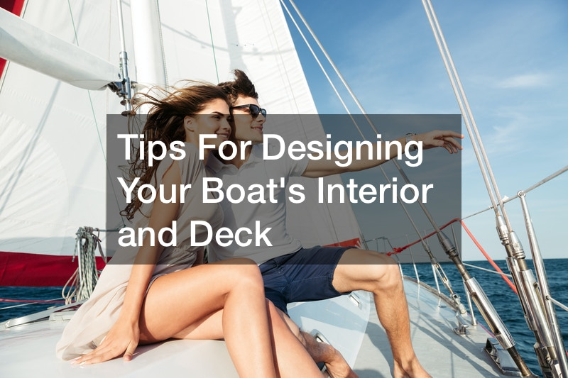 Tips For Designing Your Boats Interior and Deck