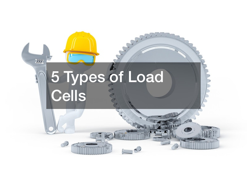5 Types of Load Cells