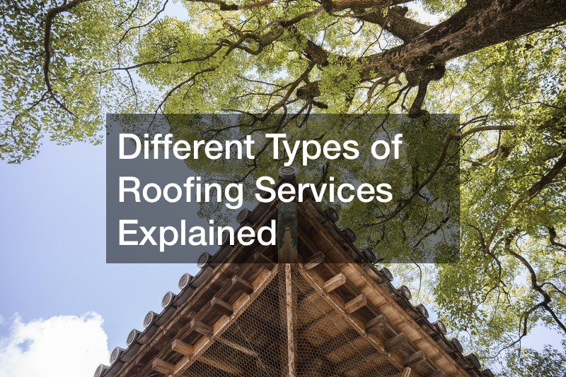 Different Types of Roofing Services Explained