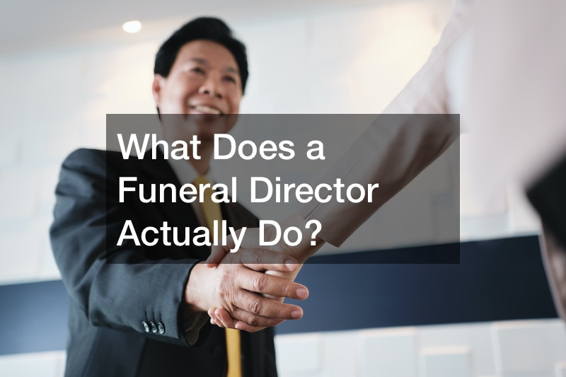 What Does a Funeral Director Actually Do?