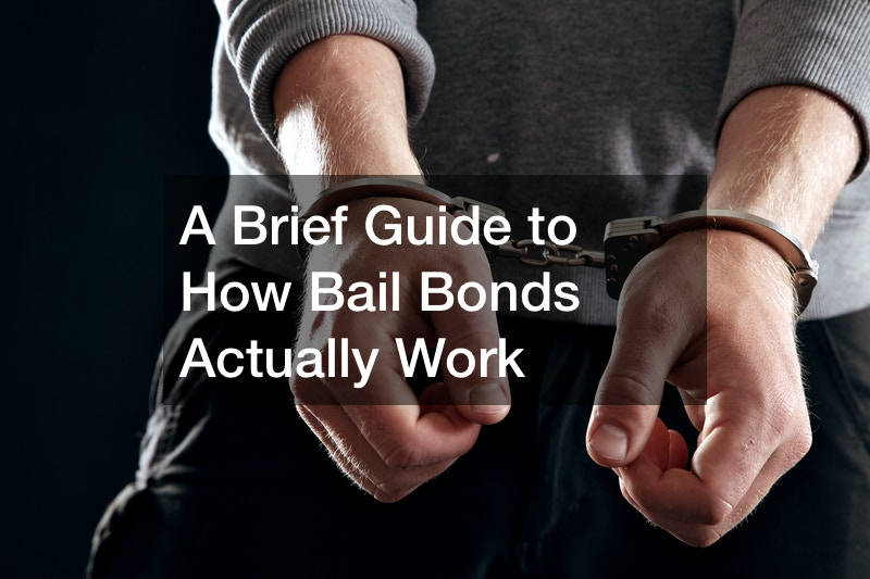 A Brief Guide to How Bail Bonds Actually Work